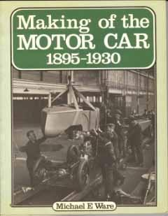 The Making of the Motor Car