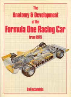 The Anatomy & Development of the Formula One Racing Car from 1975