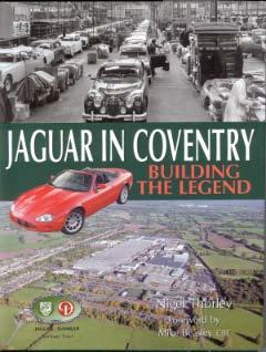 Jaguar in Coventry - Building the Legend
