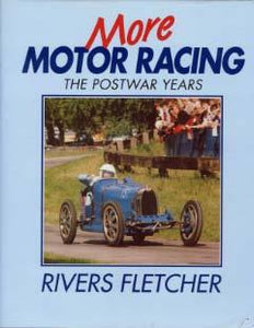 More Motor Racing - The Postwar Years