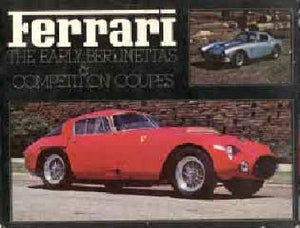 Ferrari - The early Berlinettas & Competition Coupes