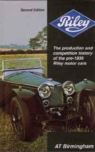 The Production and Competition History of the Pre-19399 Riley Motor Cars