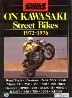 Cycle World on Kawasaki Street Bikes 1972-1976