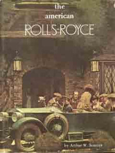 the american Rolls-Royce - a comprehensive history of Rolls-Royce of America,Inc.