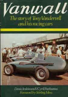 Vanwall - The history of Tony Vanderwell and his racing cars