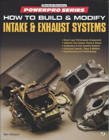 How to build & modify Intake and Exhaust Systems