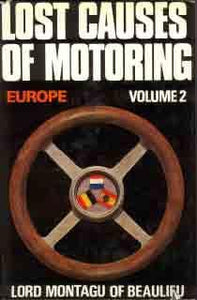 Lost Causes Of Motoring: Europe  Volume 2