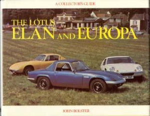 The Lotus Elan and Europa: A collector`s Guide