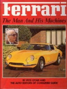 Ferrari - The Man And His Machines