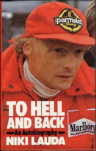 To Hell and Back - Nikki Lauda