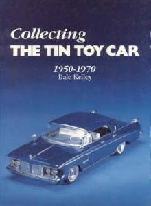 Collecting the Tin Toy Car / 1950-1970