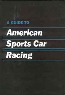 A Guide to American Sportscar Racing