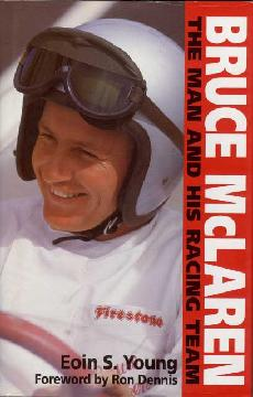 Bruce McLaren - The Man and his racing team