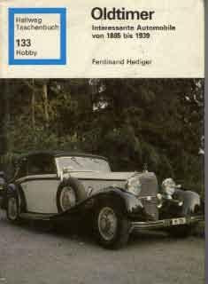 Oldtimer - Interessante Automobile 1885 - 1939