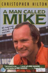 A Man Called Mike (Mike Hailwood)