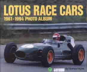 Lotus Race Cars 1961 - 1994 Photo Album