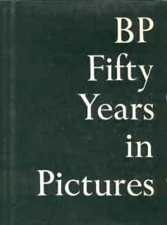 BP Fifty Years in Pictures