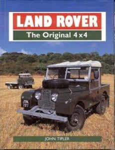 Land Rover - The Original 4 x 4