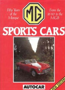 MG Sports Cars - Fifty Years of the Marque
