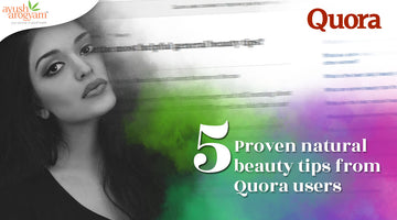 5 Proven natural beauty tips from Quora users
