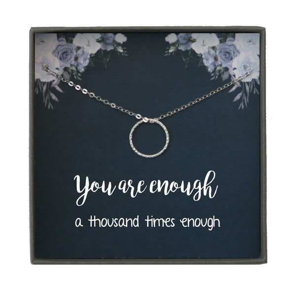 Silver Circle Necklace, Silver Karma Necklace, You are enough gift, I am enough Dainty Necklaces for women, Affirmation, Self Love
