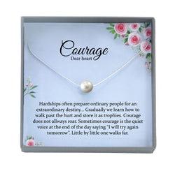 Encouragement Gift, Courage Dear Heart Necklace, Strength necklace, Sympathy gift, Cancer survivor gift, Empathy gift
