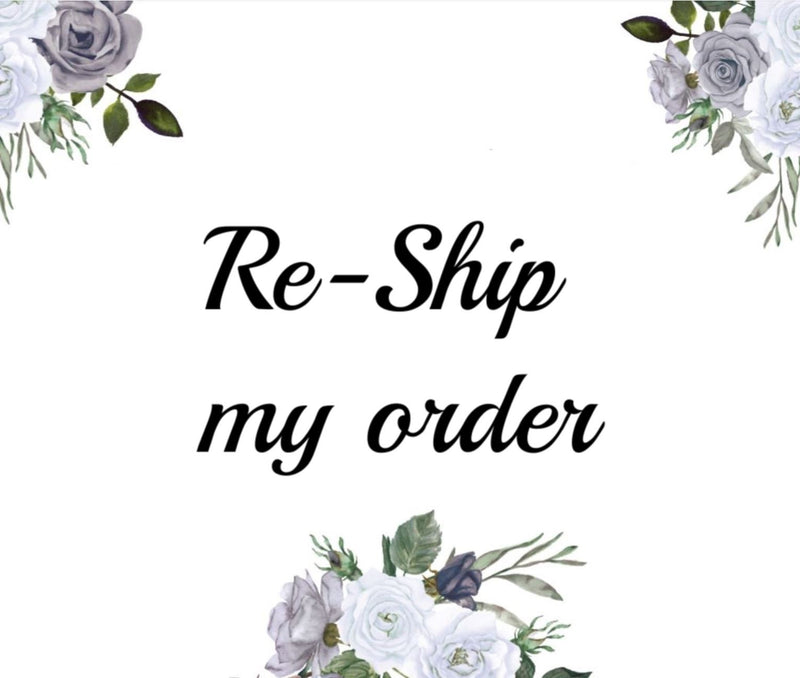 Re-Ship my order fee