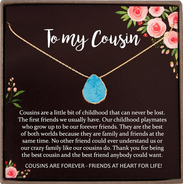 Cousin Gifts, Cousin Best friend, Cousin wedding gifts for Cousin Christmas gift, Cousin Birthday, Turquoise necklace