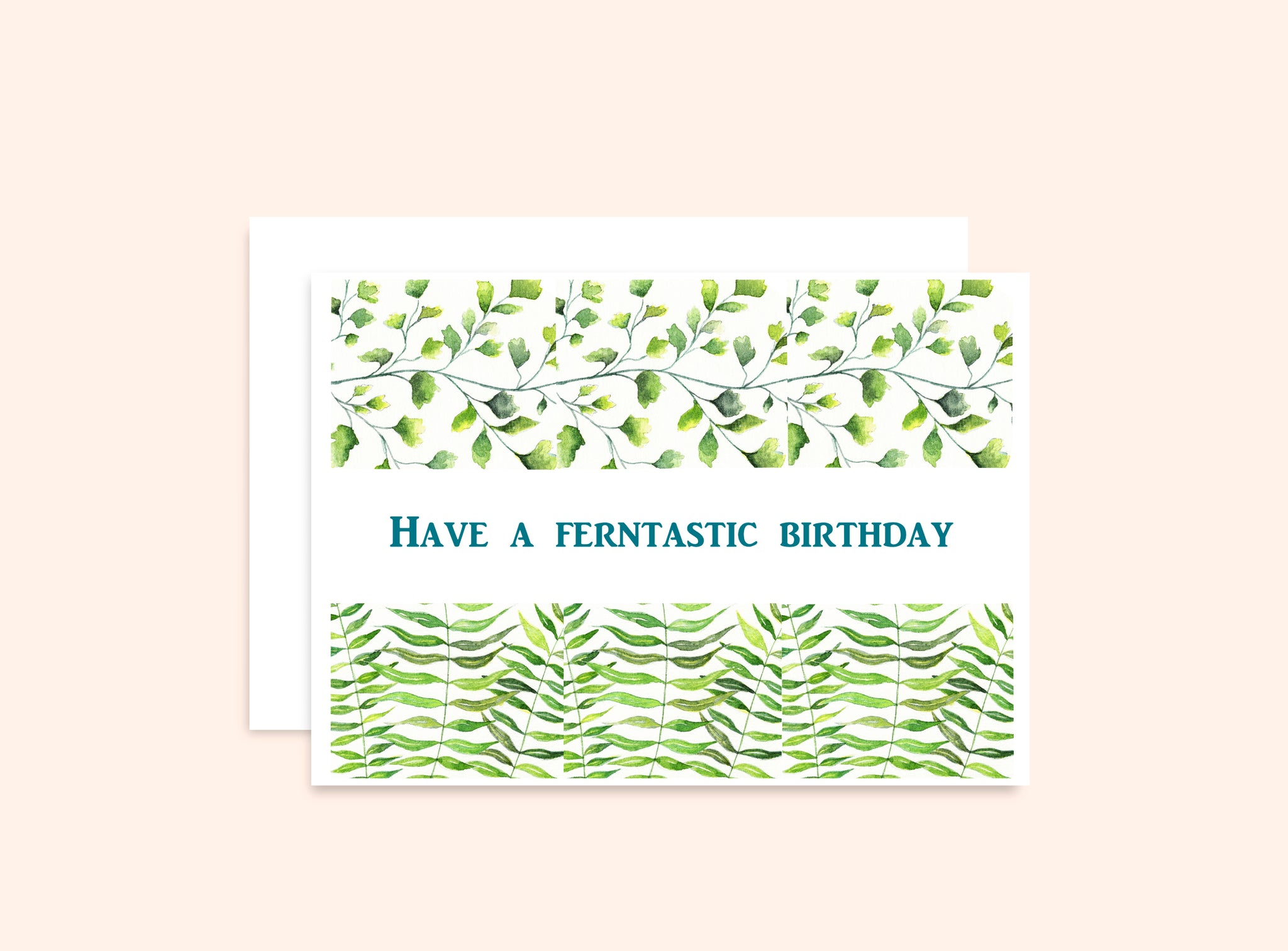 """Have a Ferntastic Birthday"" Fern Card"