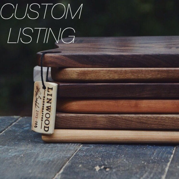 CUSTOM LISTING Walnut Wood Cutting Board for Atara