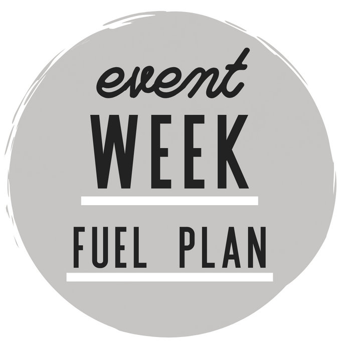 EVENT WEEK FUEL PLAN