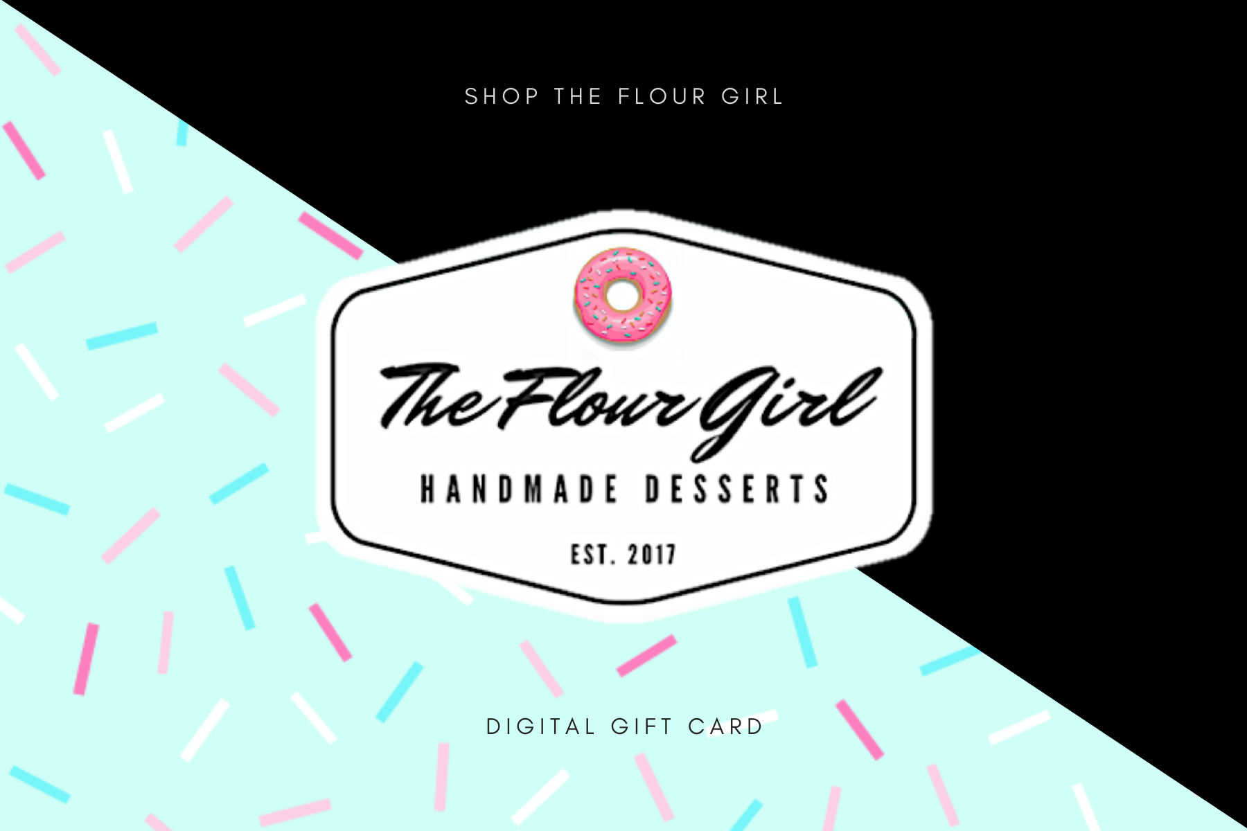 The Flour Girl Baking Supply Shop | Digital Gift Card