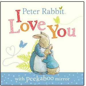 PETER RABBIT- I LOVE YOU BOOK WITH MIRROR
