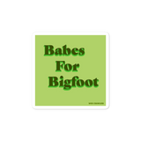 Babes for Bigfoot