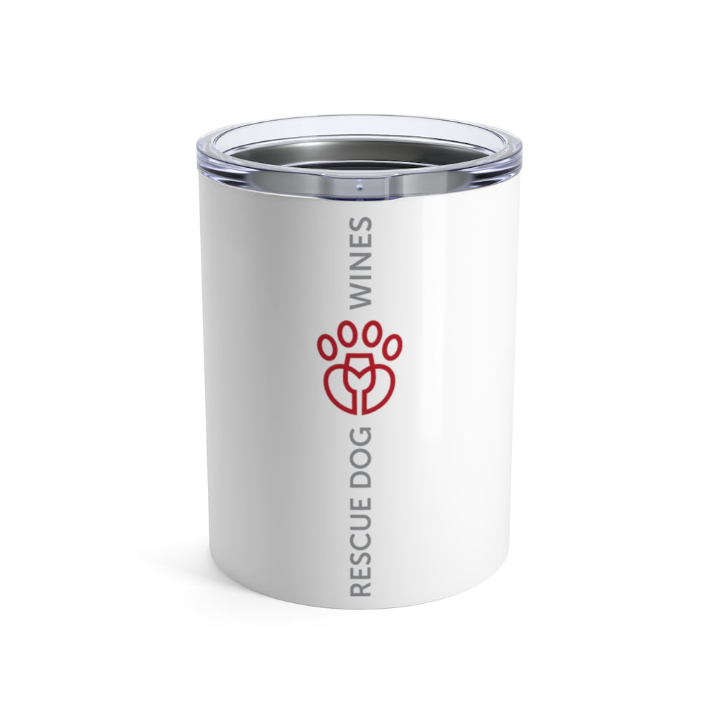 Rescue Dog Wines Tumbler 10oz