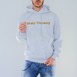 THIRSTY THURSDAY GREY HOODIE