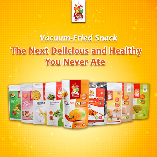 Vacuum-Fried Snack — The Next Delicious and Healthy You Never Ate