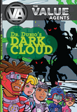 VALUE AGENTS COMIC: Dr Dubio's Dark Cloud