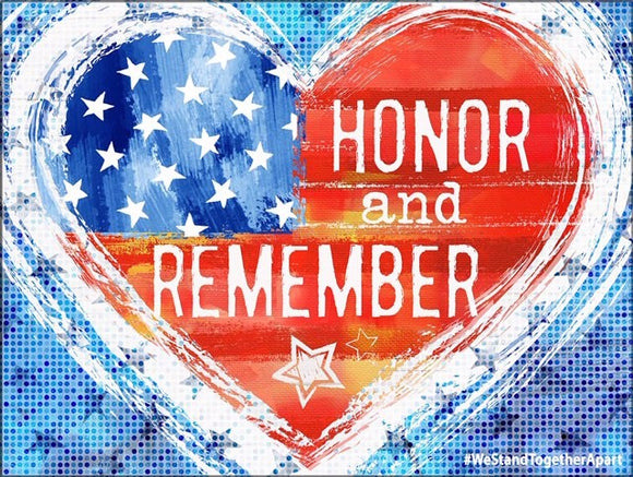 Honor & Remember  (Available in two sizes - 24