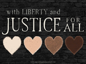 "With Liberty and Justice for ALL 24""x18"""