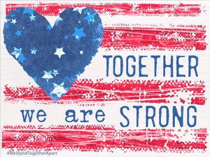 "Together we are Strong 24""x18"""