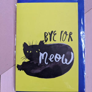Bye for Meow card