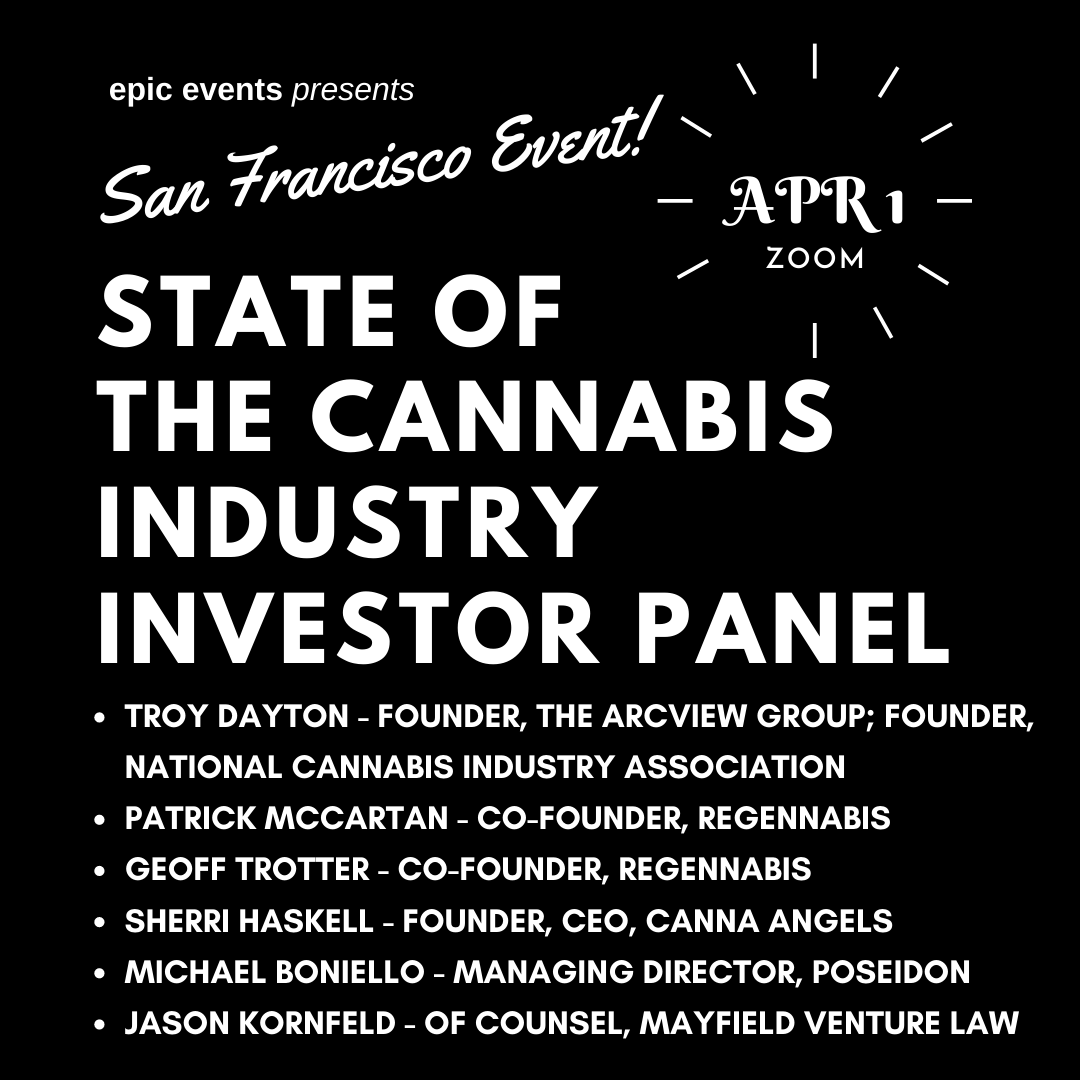 4/1 State of Cannabis Industry Investor Panel (On Zoom)