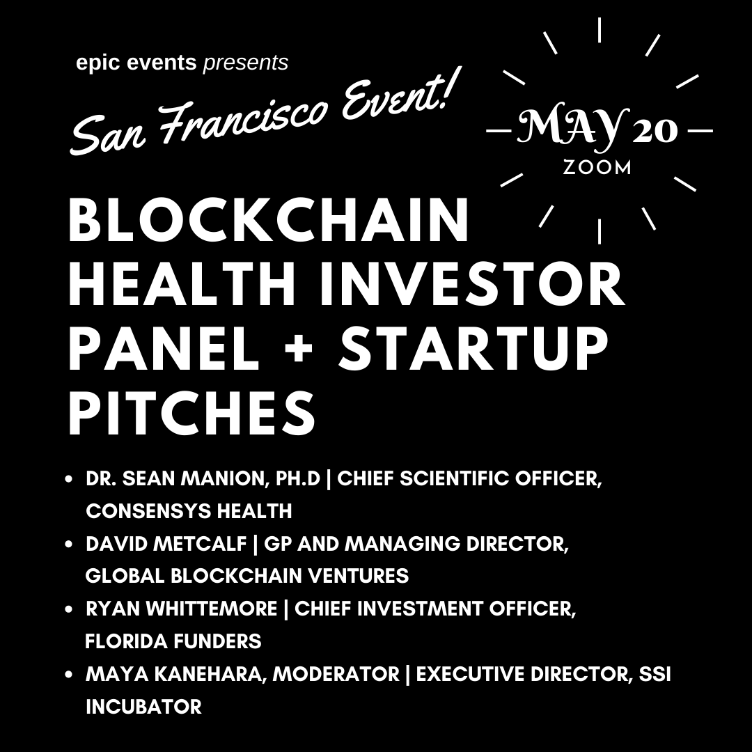 5/20 Pitch Your Blockchain Health Tech Startup to Investor Panel of VCs and Angels (On Zoom)