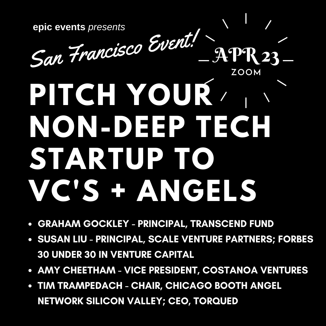 4/23 Pitch Your Non-Deep Tech Startup to Investor Panel of VCs and Angels (On Zoom)