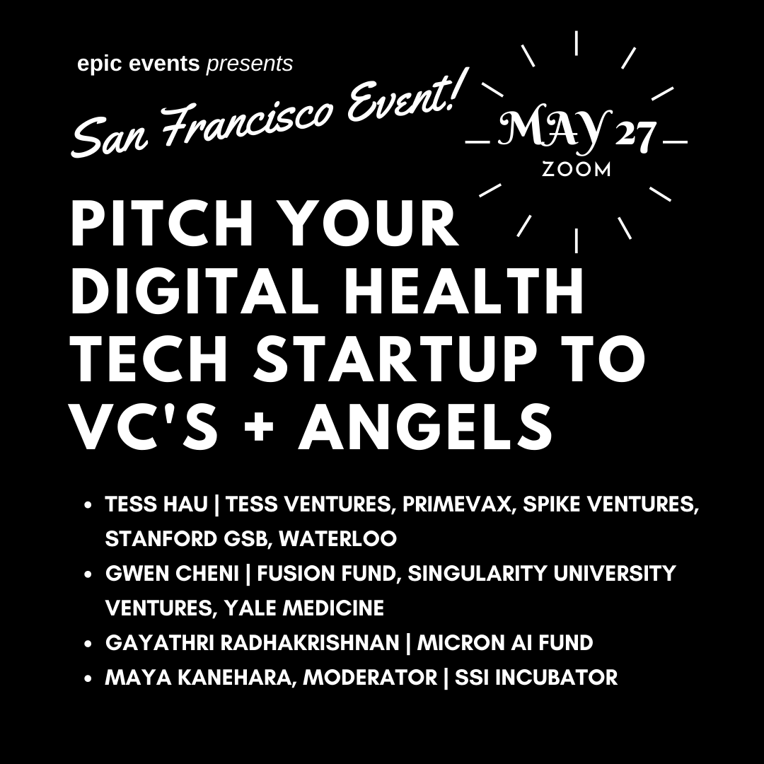 5/27 Pitch Your Digital Health Tech Startup to Investor Panel of VCs and Angels (On Zoom)