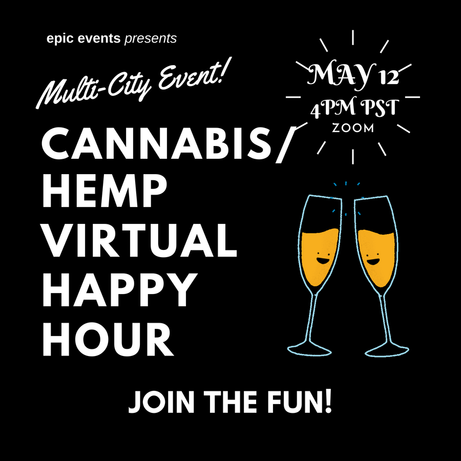 5/12 Cannabis/Hemp Virtual Happy Hour (On Zoom)