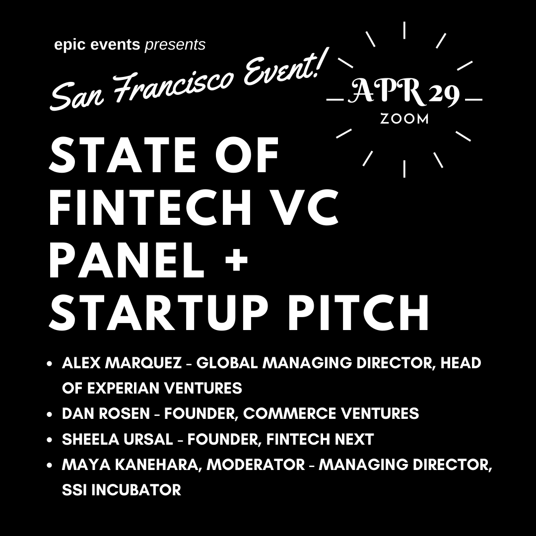 4/29 State of Fintech Investor Panel + Startup Pitches (On Zoom)
