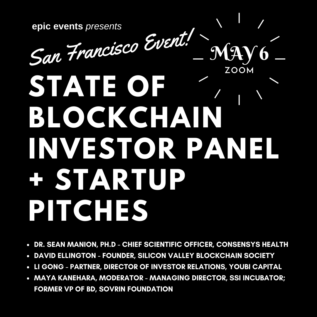 5/6 State of Blockchain Investor Panel + Startup Pitches (On Zoom)