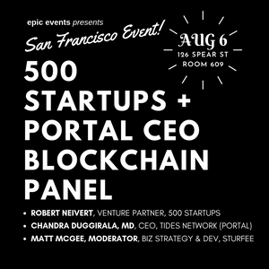 500 Startups Venture Partner & Tides.Network (Portal) CEO Blockchain Panel